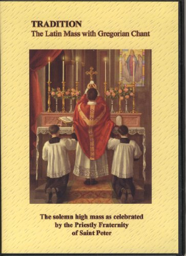 TRADITION The Latin Mass with Gregorian Chant DVD