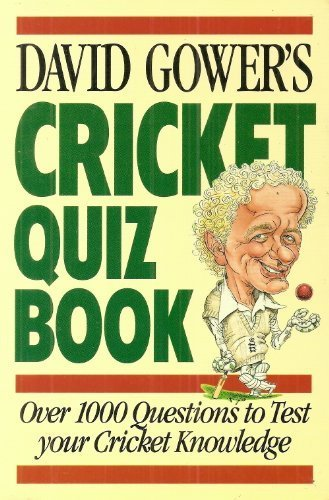 David Gower's Cricket Quiz Book por David Gower