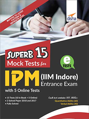 Superb 15 Mock Tests for IPM (IIM Indore) Entrance Exam with 5 Online Tests
