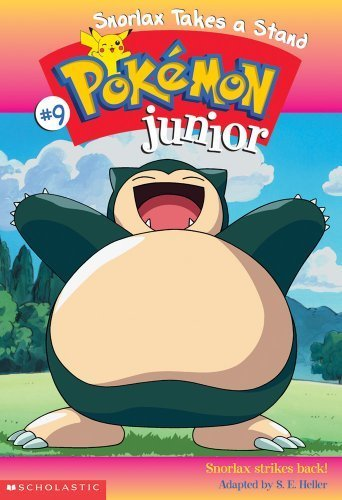 Snorlax Takes a Stand (Pokemon Jr. #9) by Heller, Sarah, Heller, Sarah E. (2001) Paperback