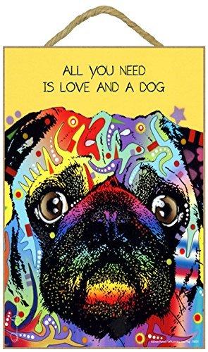 woodsignplaque MOPS–All you Need Is Love and a Dog 7x 10.5Holz Plakette/Schild mit Das Artwork von Dean - Dean Russo Artwork