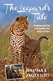 The Leopard's Tale: featuring Half-Tail and Zawadi, stars of Big Cat Diary (Bradt Travel Guides (Travel Literature))