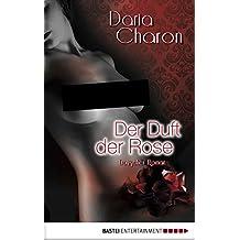Der Duft der Rose: Erotischer Roman