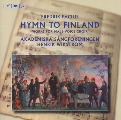 Pacius Hymn to Finland Works for Male Choir by Bezaly