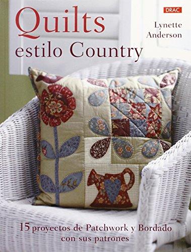 Descargar Libro Quilts Con Estilo Country (Labores) de Lynette Anderson