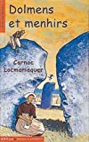 Dolmens et menhirs : Carnac - Locmariaquer de Corinne Albaut (3 juin 2005) Poche