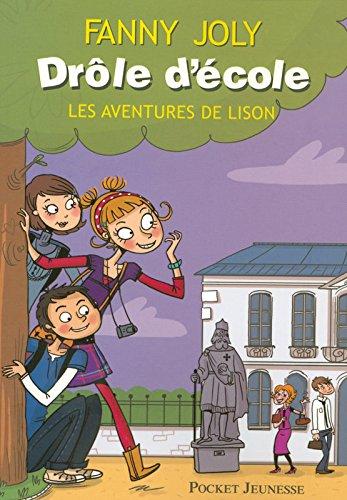 Drôle d'école - Les aventures de Lison (1)