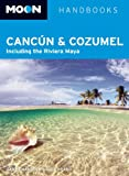 Front cover for the book Moon Handbooks Cozumel by Liza Prado