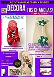 REVISTA  MANUALIDADES PASO a PASO como transformar unas simples chanclas en unas auténticas sandalias!(Español): DECORA TUS CHANCLAS! (Manualidades fàciles ... de Chanclas ) Book 4) (English Edition)