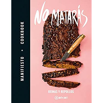 No matarás: Manifiesto + Cookbook