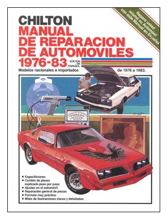 Chilton's Spanish-Language Auto Repair Manual 1976-83 (Chilton's Spanish-Language Manuals)