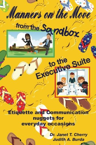 Manners on the Move: From the Sandbox to the Executive Suite (Black/White version) - Executive Cherry