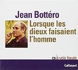 Lorsque les Dieux Faisaient l'Homme - Gallimard - 23/10/1998