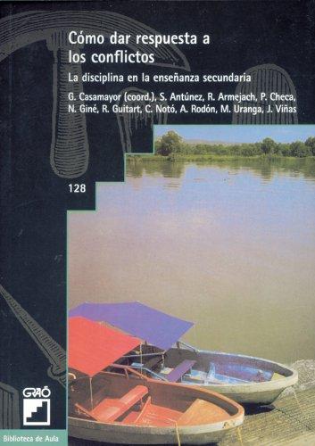Cómo Dar Respuesta A Los Conflictos: 128 (Biblioteca De Aula)