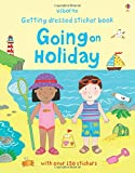 Getting Dressed Going on Holiday (Usborne Getting Dressed Sticker Books)