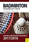 Badminton - Satzung, Ordnung, Spielregeln 2017/2018