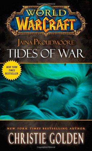 World of Warcraft: Jaina Proudmoore: Tides of War: Mists of Pandaria Series Book 1 por Christie Golden