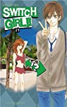 Switch Girl !! Edition simple Tome 21