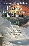 Image de Histoire humaine et comparée du climat, volume 1 : Canicules et glaci