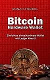 Bitcoin Hardware Wallet: Einrichten eines Hardware Wallet mit dem Ledger Nano S