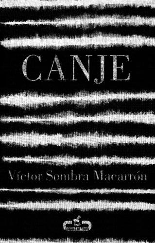 Canje eBook: Víctor Sombra Macarrón: Amazon.es: Tienda Kindle