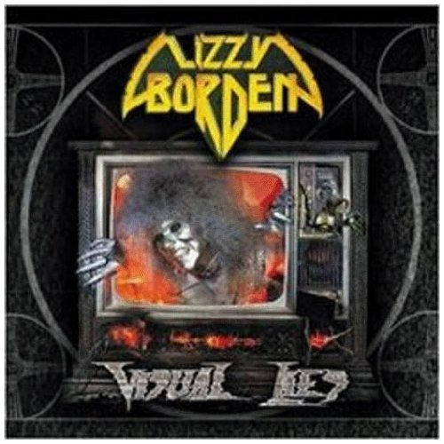 Visual Lies by LIZZY BORDEN (2002-11-19)