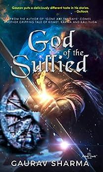 God of the Sullied by [Sharma, Gaurav]