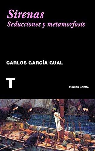 Sirenas (Noema) por Carlos García Gual