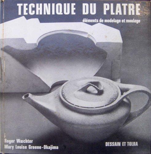Technique du plâtre : éléments de modelage et moulage (Collection L'Atelier des loisirs) par From Harper & Brothers