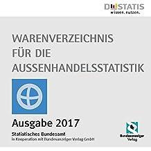 Warenverzeichnis für die Außenhandelsstatistik 2017, CD-ROM