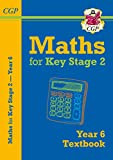 KS2 Maths Textbook - Year 6 (CGP KS2 Maths)