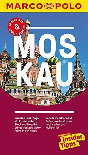 Preisvergleich Produktbild MARCO POLO Reiseführer Moskau: Reisen mit Insider-Tipps. Inklusive kostenloser Touren-App & Update-Service