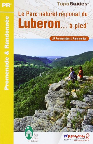 Le Parc naturel régional du Luberon... à pied par FFRP