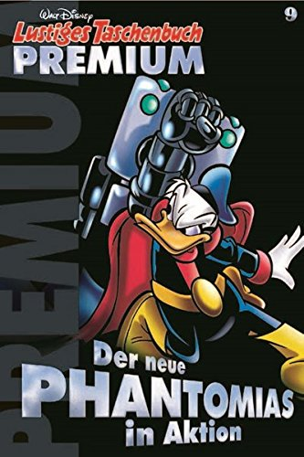 Lustiges Taschenbuch Premium 09: Der neue Phantomias in Aktion