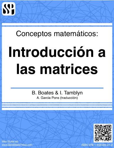 Conceptos matemáticos - Introducción a las matrices por Brian Boates