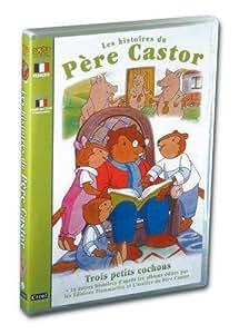 Pere castor : trois petits cochons