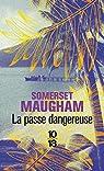 La passe dangereuse par Maugham