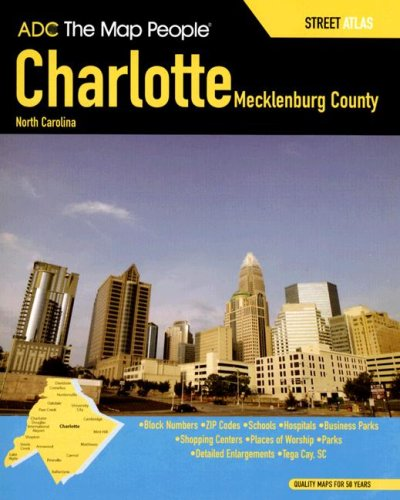 ADC Charlotte Mecklenburg County North Carolina Street Atlas - Charlotte Karte Nc
