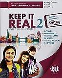 Keep it real. Student's book-Workbook. Per la Scuola media. Con flip book. Con Carta geografica [Lingua inglese]: 2