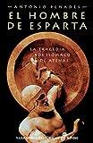Libros Descargar en linea El hombre de Esparta Narrativas Historicas (PDF y EPUB) Espanol Gratis