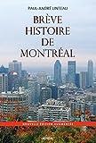 Telecharger Livres Breve histoire de Montreal (PDF,EPUB,MOBI) gratuits en Francaise