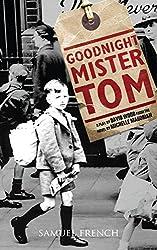 Goodnight Mister Tom (Play Script)