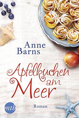 Apfelkuchen Meer: Liebesroman