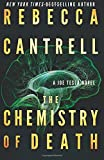 The Chemistry of Death (Joe Tesla) von Rebecca Cantrell