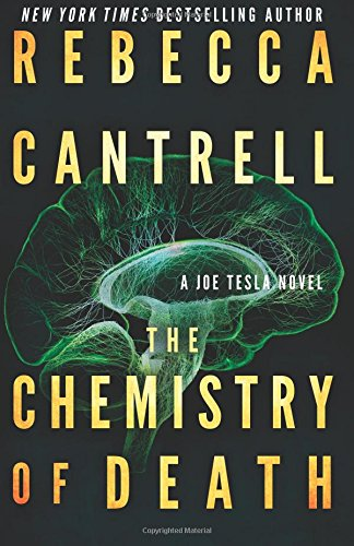 Buchseite und Rezensionen zu 'The Chemistry of Death (Joe Tesla)' von Rebecca Cantrell