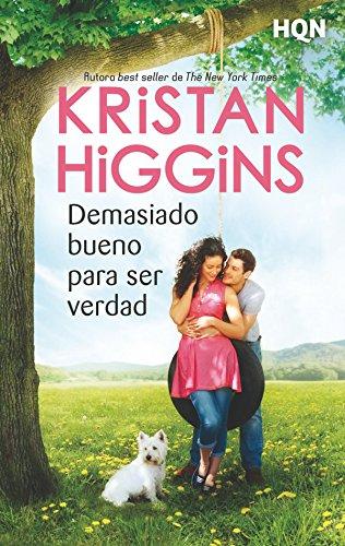 Demasiado bueno para ser verdad (HQN) por Kristan Higgins