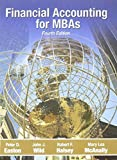 Financial Accounting for MBAs 4th edition by Peter D. Easton, John J. Wild, Robert F. Halsey, Mary Lea Mc (2010) Hardcover