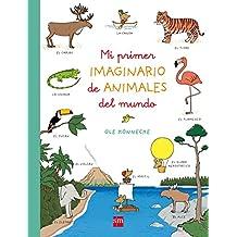 Mi primer imaginario de animales del mundo (Libros de cartón)