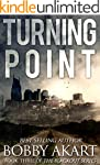 Turning Point: A Post Apocalyptic EMP...
