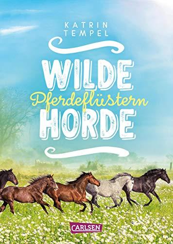 Pferdeflüstern (Wilde Horde 2)